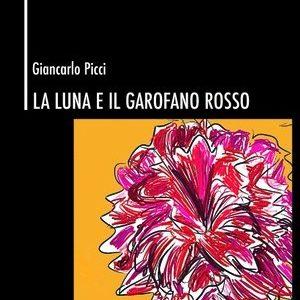 La luna e il garofano rosso di Giancarlo Picci