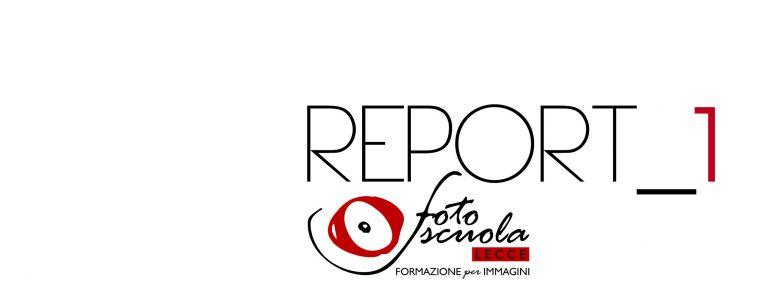 """""""Report_1""""in un libro gli allievi di Foto Scuola Lecce"""
