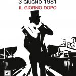 """copertina """"3 giugno 1981"""" il giorno dopo di Davide Carrozza, illustrazione Valentina Campa"""