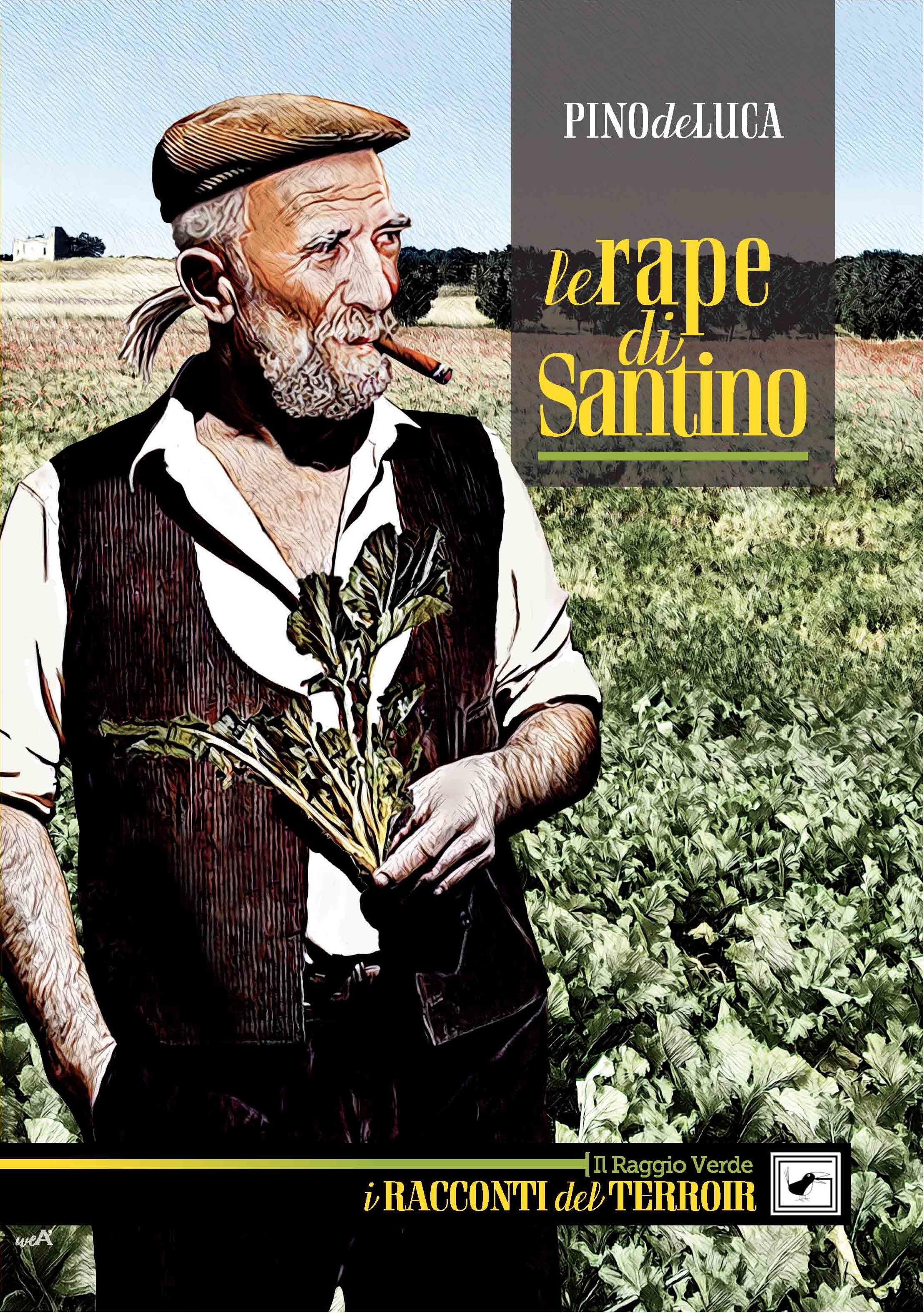 Le rape di Santino di Pino De Luca